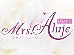 Mrs.Aluje ~ミセスアルージュ~